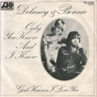 Picture sleeve for Only You Know And I Know (alternative)